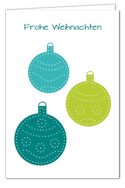 Kugelige Weihnachtsgrüße zum Prickeln - Türkis/Grün - Weihnachtskarte mit grünem Umschlag