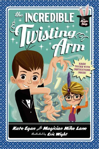 23 best summer reading challenge entering 4th grade images on the incredible twisting arm magic shop by kate egan with magician mike lane fandeluxe Image collections
