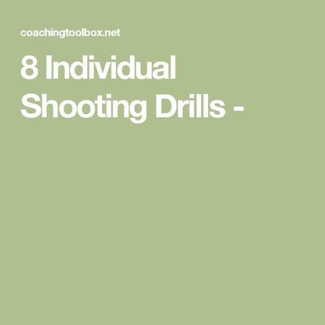 8 Individual Shooting Drills -