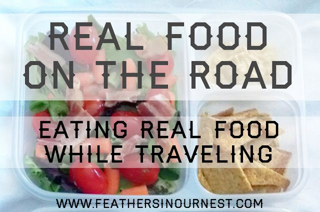 Eating Real Food While Traveling (lots of ideas for eating healthy out of a cooler in a hotel room)  |  Feathers in Our Nest