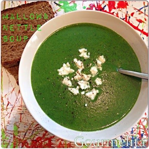 Gourmelita: Mallow and Nettle Soup