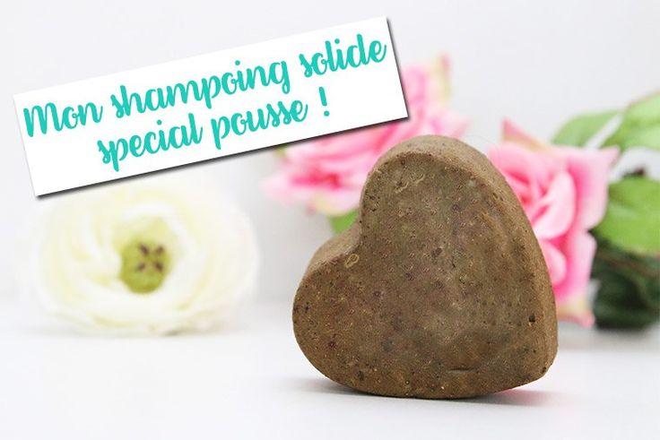Ma recette de shampoing solide spécial pousse des cheveux !