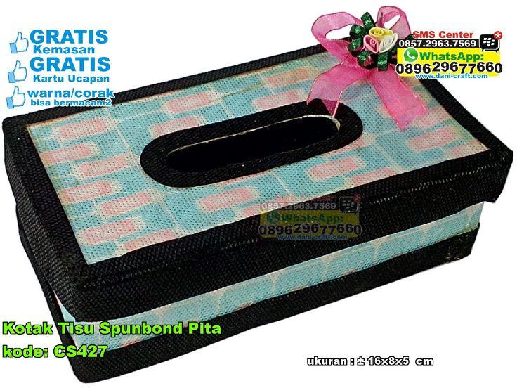 Kotak Tisu Spunbond Pita WA/SMS/Telp 089630123779, 085729637569 Pin BBM 5E9C1BC6 #kotaktisu #kotaktisuspunbond #kotaktisuspunbondpita #kotaktisumurah #kotaktisuunik #kotaktisugrosir #grosirkotaktisumurah #souvenirbahanspunbond #souvenirkotaktisumurah #souvenirkotaktisuunik #jualkotaktisu #souvenirpernikahankotaktisu  #KotakTisu #PabrikTisu #SouvenirPernikahanMurah