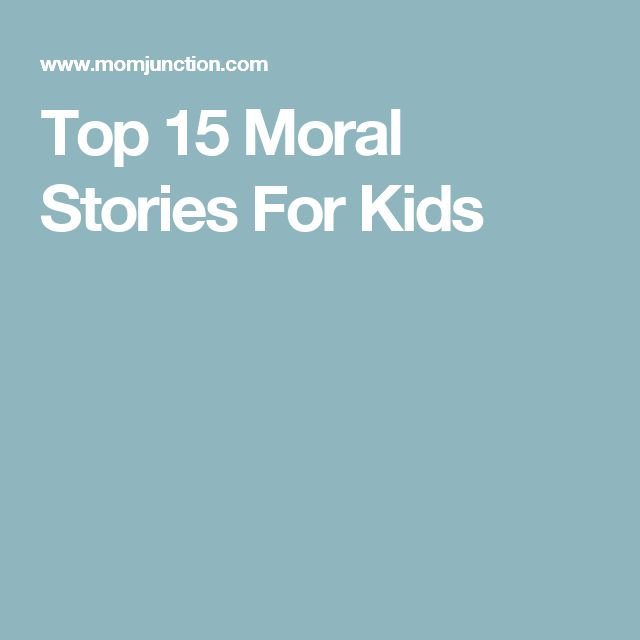 Top 15 Moral Stories For Kids