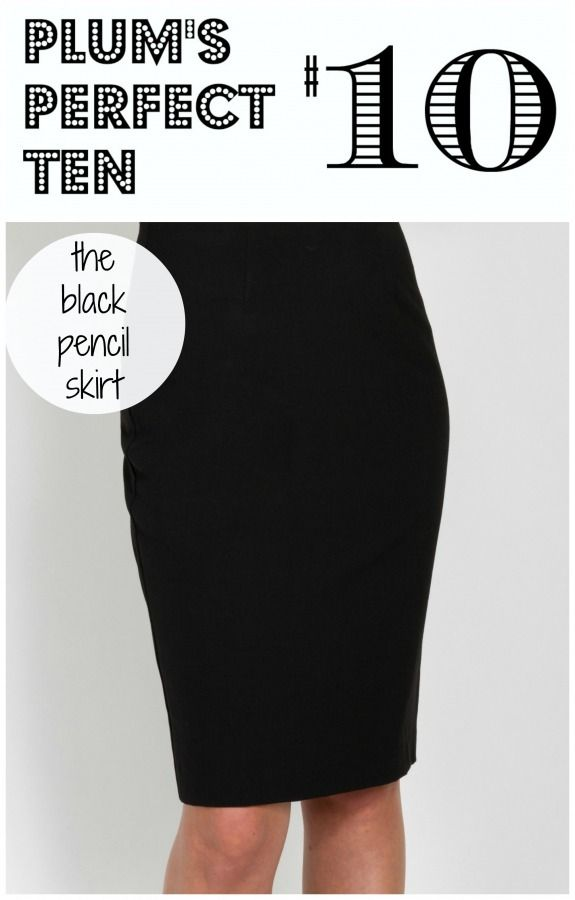 Plum's Perfect 10 is a collection of 10 items that we love. Our 10th selection is the Tobias black pencil skirt, a wonder for your wardrobe.