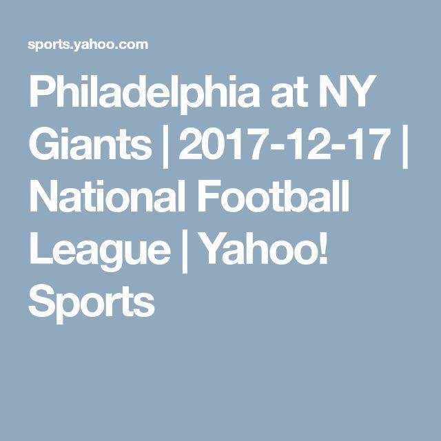 Philadelphia at NY Giants | 2017-12-17 | National Football League | Yahoo! Sports