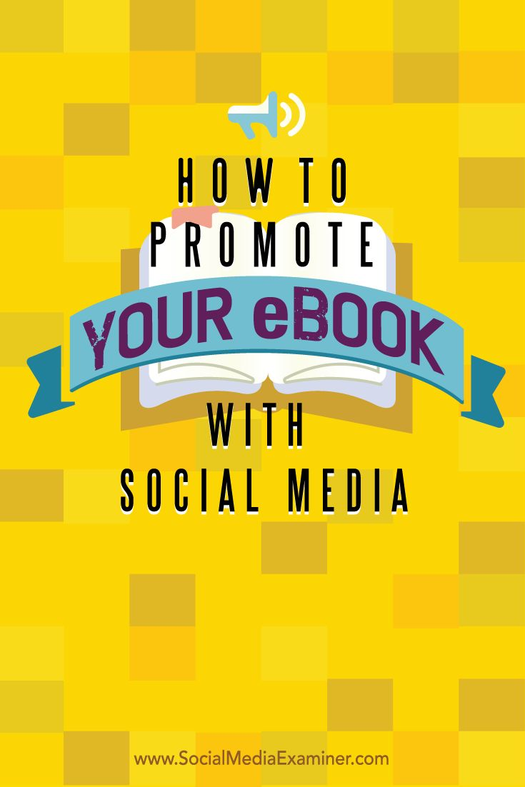Do you have an ebook that needs exposure?  Social media can help you build visibility and generate leads with ebooks.  In this article you'll discover six ways to promote your ebook on social media. Via @smexaminer.