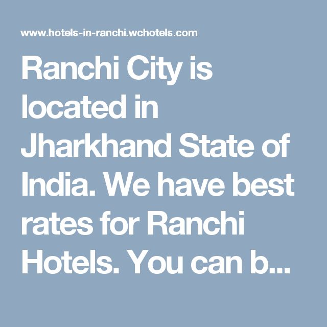 Ranchi City is located in Jharkhand State of India. We have best rates for Ranchi Hotels. You can book Best Rates Ranchi Hotels with World Choice Hotels www.wchotels.com for best rates & discounts.  You can compare hundred of hotels, read guest reviews, View Stunning Photos & Video of Ranchi Hotels, and see guest testimonials and many more in our website only.  We are the only who display the maximum information of hotels in Ranchi like detailed rooms information, Restaurant & Dining…