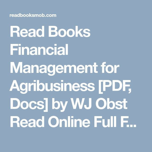 Best 25 financial management pdf ideas on pinterest financial read books financial management for agribusiness pdf docs by wj obst read online fandeluxe Image collections