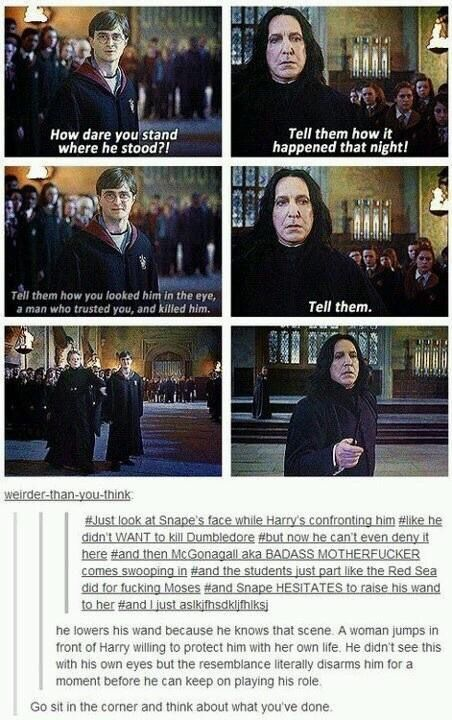 Para 1: MCGONAGALL SASSING HER WAY Para 2: WHAT HAVE YOU DONE