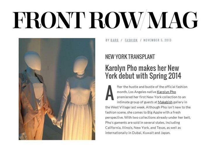 Karolyn Pho Spring 2014 New York Debut featured in Front Row Mag November 2013