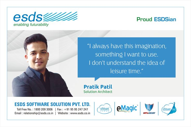 """""""I always have this imagination something I want to use. I don't understand the idea of leisure time."""" - Pratik Patil, Solution Architect #Proud #ESDSian #ThoughtLeader ESDS - Fully Managed Datacenter & #CloudSolutions Company"""