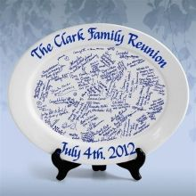 Family Reunion Signature Platter-Buy platters at $ store with perm.markers. One plate for each family to take home with them.