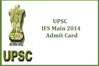 UPSC IFS Admit card 2014
