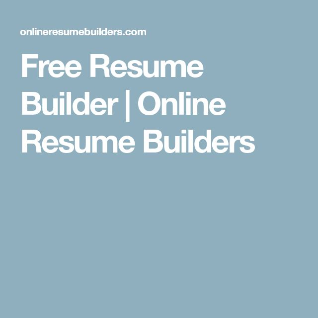 Free Resume Builder | Online Resume Builders
