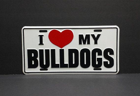 I Love My Bulldogs Vanity License Plate Novelty Heart Vintage