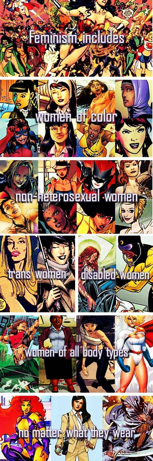 """Feminism includes: women of color, non-heterosexual women, trans women, disabled women, women of all body types... no matter what they wear."" Posted by Noelle Connell on feministelizabethan.blogspot.com."