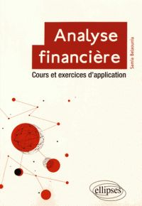 Samia Belaounia - Analyse financière - Cours et exercices d'application. - Agrandir l'image