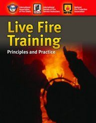 Jones & Bartlett: Live Fire Training - Principles and Practice