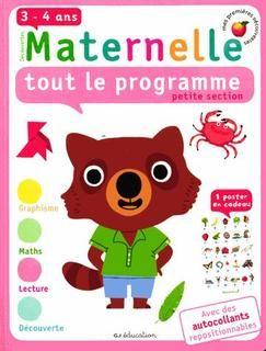 Maternelle,tout le programme,petite section,3-4 ans