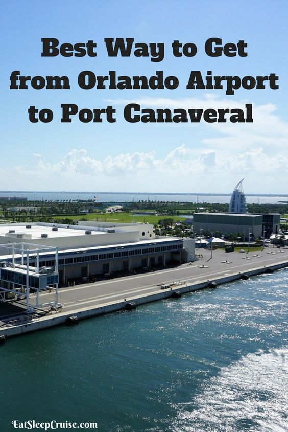 Best Way to Get from Orlando Airport to Port Canaveral. #Cruise #Florida #CruiseTips
