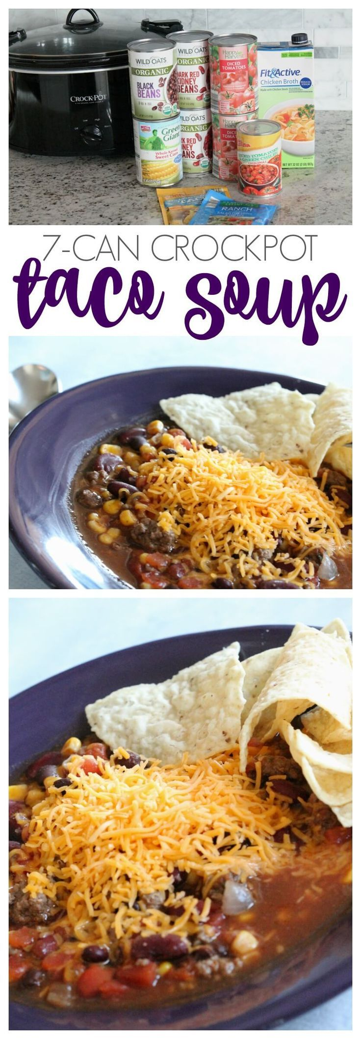 """Taco Soup Recipe! 7-Can Crockpot Recipe for my family """"dump"""" dinner! Dump it in…"""
