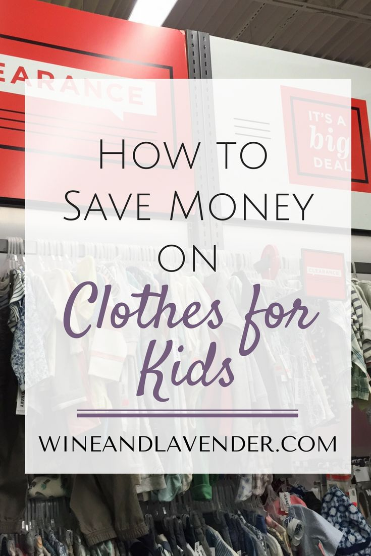 Kids are constantly growing and ruining their clothes. Here are some great tips on how to save money on kids clothes so that you can use it elsewhere!  How to Save Money on Clothes for Kids http://www.wineandlavender.com/frugal-living/save-money-clothes-kids/