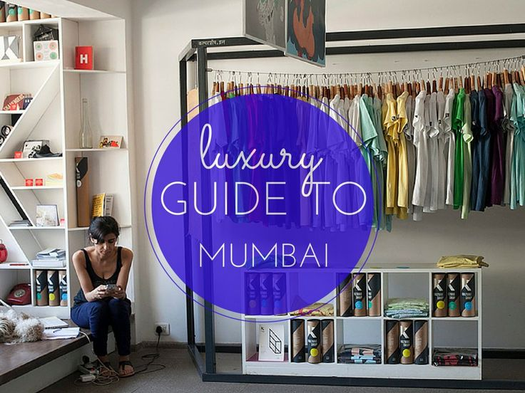 As part of the Backpacker's Boutique here is a Luxury Guide to Mumbai, Best places to eat sleep and drink in Mumbai from a local.