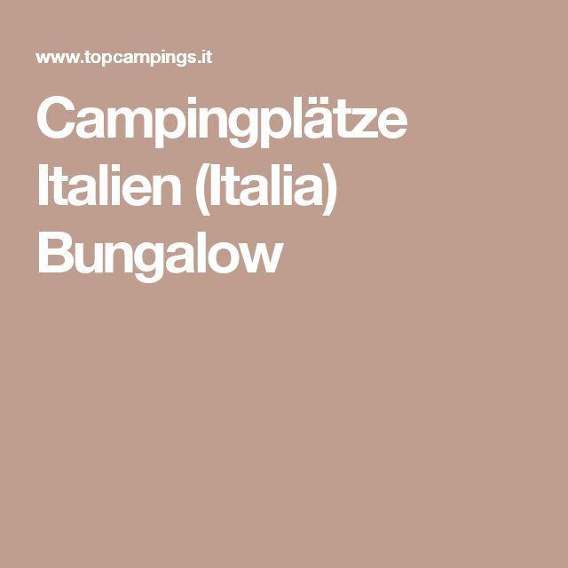 Campingplätze Italien (Italia) Bungalow