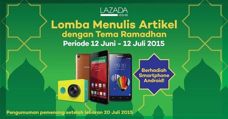 Lomba Blog Lazada: Berhadiah Smartphone Android
