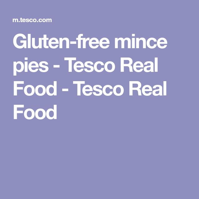 Gluten-free mince pies - Tesco Real Food - Tesco Real Food