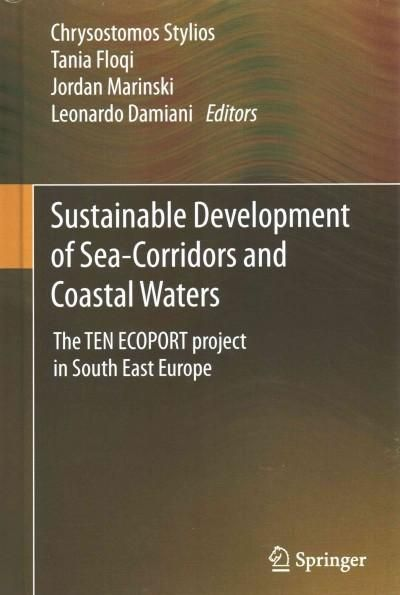 Sustainable Development of -Corridors and Coastal Waters: The Ten Ecoport Project in South East Europe