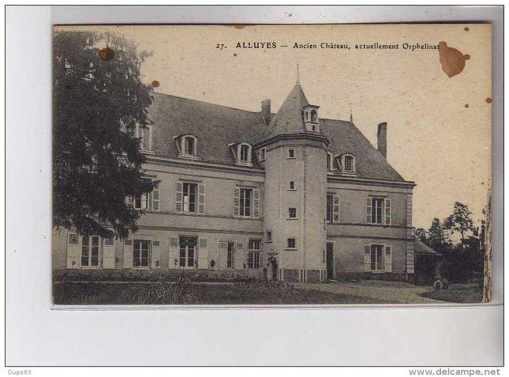 Autres Communes - ALLUYES - Ancien Château - Orphelinat - état
