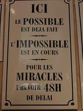 Le possible, l'impossible et les miracles - citation pour penser MDR