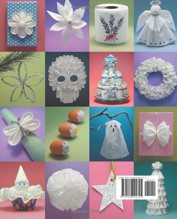 Toilet Paper Crafts for Holidays and Special Occasions: 60 Papercraft, Sewing, Origami and Kanzashi Projects: Linda Wright: 9780980092325: Amazon.com: Books