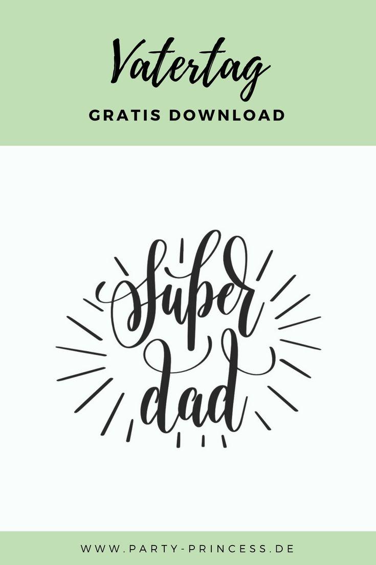 Für Den Super Dad Haben Wir Zum Vatertag Eine Kostenlose Kalligrafie