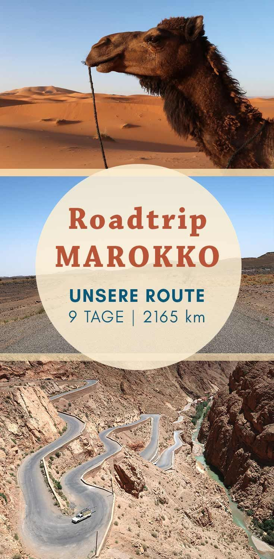 Marokko Roadtrip 2165 Km Durch Das Atemberaubende Land Marokko Rundreise Marokko Reisen Marokko