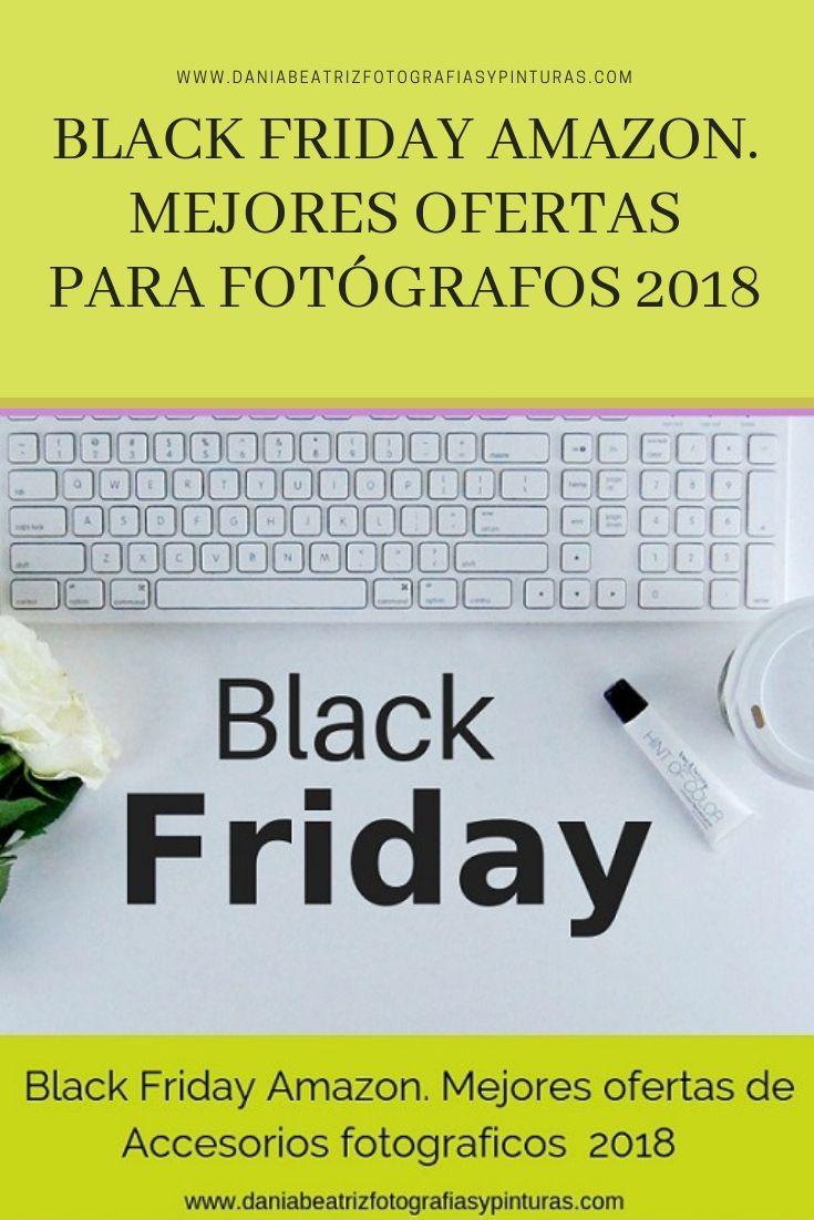 Black Friday Amazon Mejores Ofertas Para Fotografos En 2020 Blog Fotografia Ofertas Y Camara De Fotos