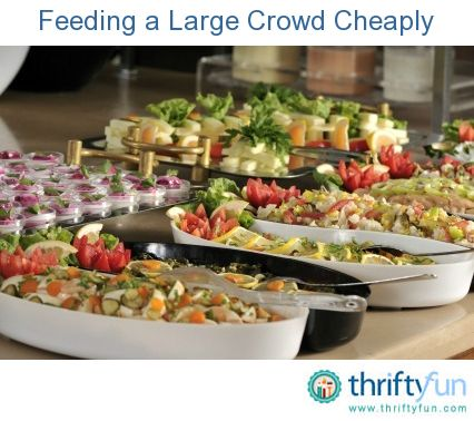 This is a guide about feeding a large crowd cheaply. Planning an inexpensive meal for a graduation party can seem daunting, but it is doable.