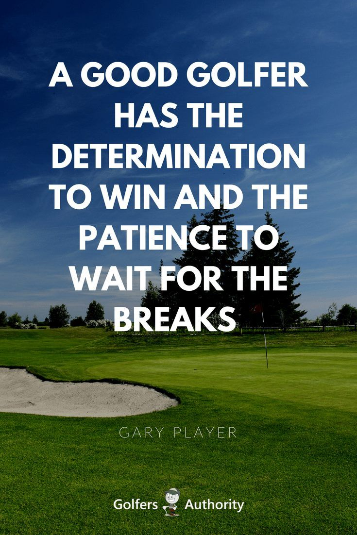 The 60 Best Golf Quotes Of All Time Golfers Authority Golf Quotes Funny Golf Quotes Golf Humor