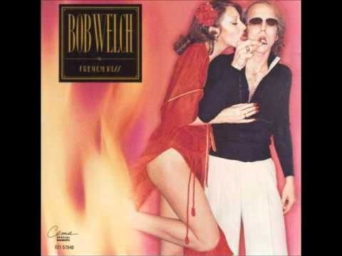 Bob Welch - Hot Love Cold World +Lyrics