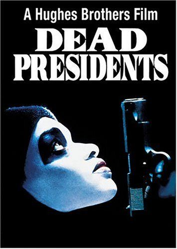 Dead Presidents Buena Vista Home Video http://www.amazon.com/dp/1558908390/ref=cm_sw_r_pi_dp_5ov3tb142V712JHX