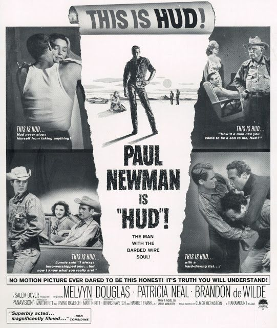 HUD (1963) - Paul Newman - Melvyn Douglas - Patricia Neal - Brandon de Wilde - Based on novel by Larry McMurtry - Directed by Martin Ritt - Paramount - Newspaper ad.