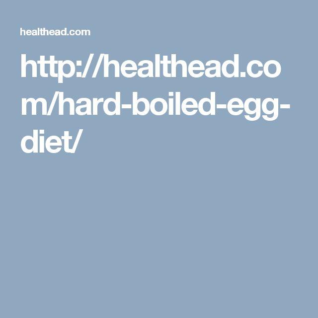 http://healthead.com/hard-boiled-egg-diet/