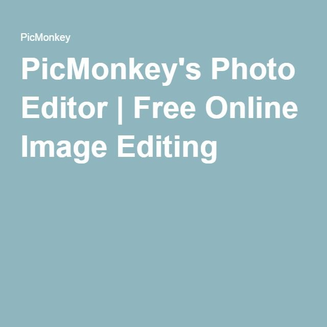 PicMonkey's Photo Editor | Free Online Image Editing