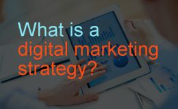 What is a digital marketing strategy mean for business?