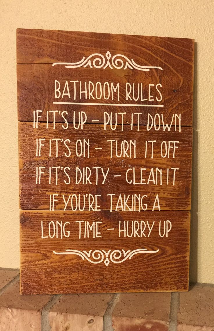 Bathroom Rules Made on reclaimed wood