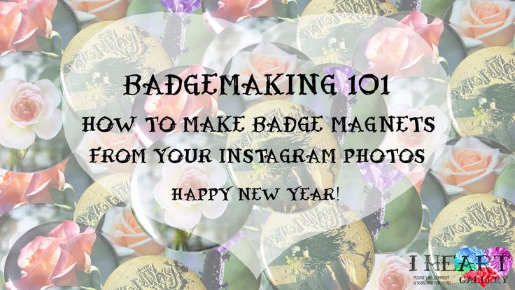 How To Make Instagram Photos Into Magnet Badges