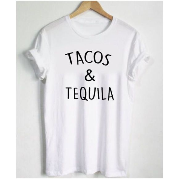 HP 6/7/16Tacos & Tequila Graphic Tee White graphic t-shirt. Black lettering. Cotton / poly blend.  Please ask questions prior to purchasing.  • no trades • bundles get a discount ! ⭐️firm price⭐️ Lilacs & Lace Tops Tees - Short Sleeve