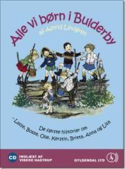 Alle vi børn i Bulderby - De første historier om alle vi børn i Bulderby af Astrid Lindgren, ISBN 9788702083231
